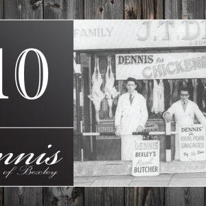 Dennis of Bexley £10 Voucher